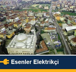 Esenler Elektrikçi servisi
