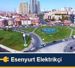 Esenyurt Elektrikçi servisi